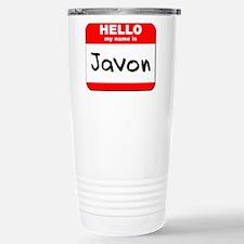Hello my name is Javon Travel Mug