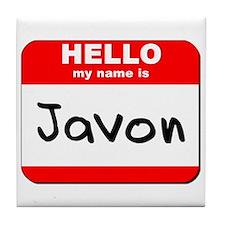 Hello my name is Javon Tile Coaster