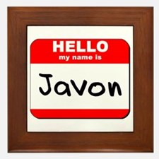 Hello my name is Javon Framed Tile
