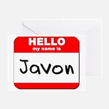Hello my name is Javon Greeting Card