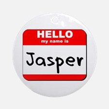 Hello my name is Jasper Ornament (Round)