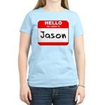 Hello my name is Jason Women's Light T-Shirt