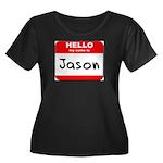 Hello my name is Jason Women's Plus Size Scoop Nec