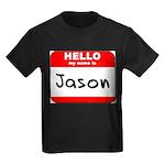 Hello my name is Jason Kids Dark T-Shirt