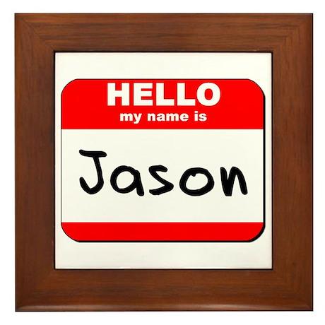 Hello my name is Jason Framed Tile