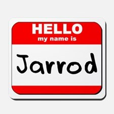 Hello my name is Jarrod Mousepad