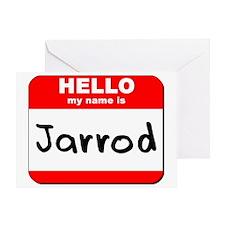 Hello my name is Jarrod Greeting Card