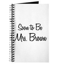 Soon to Be Mrs. Brown Journal