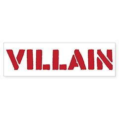 Villain Bumper Sticker