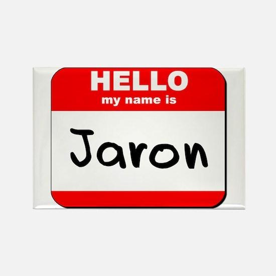 Hello my name is Jaron Rectangle Magnet