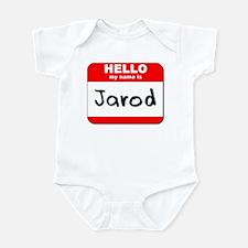 Hello my name is Jarod Infant Bodysuit