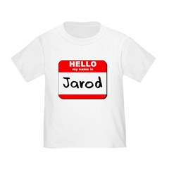 Hello my name is Jarod T
