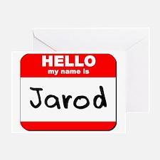 Hello my name is Jarod Greeting Card