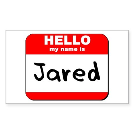 Hello my name is Jared Rectangle Sticker