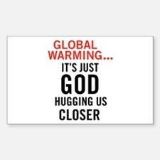 Global Warming...It's Just Go Rectangle Decal