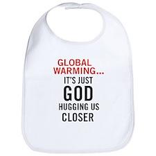 Global Warming...It's Just Go Bib