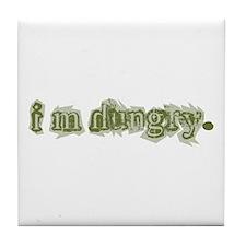 I'm Hungry Tile Coaster