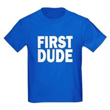 FIRST DUDE T