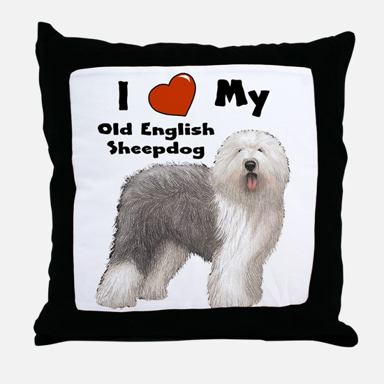 I Love My English Sheepdog Throw Pillow