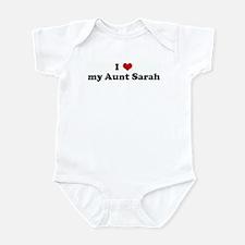 I Love my Aunt Sarah Infant Bodysuit