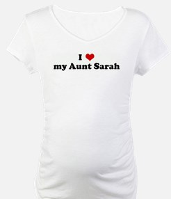 I Love my Aunt Sarah Shirt