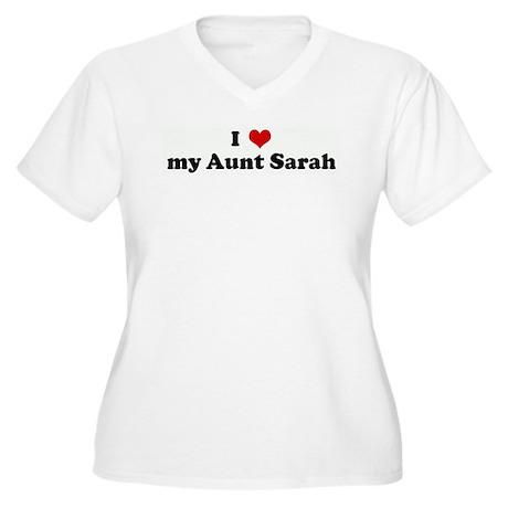 I Love my Aunt Sarah Women's Plus Size V-Neck T-Sh