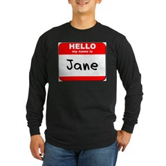 Hello my name is Jane T