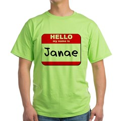 Hello my name is Janae T-Shirt