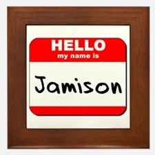 Hello my name is Jamison Framed Tile