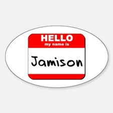 Hello my name is Jamison Oval Decal