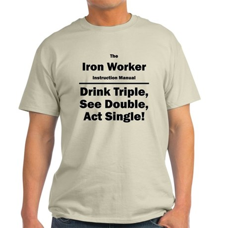 Iron Worker Light T-Shirt