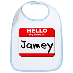 Hello my name is Jamey Bib