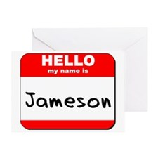 Hello my name is Jameson Greeting Card
