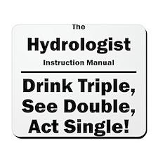 Hydrologist Mousepad