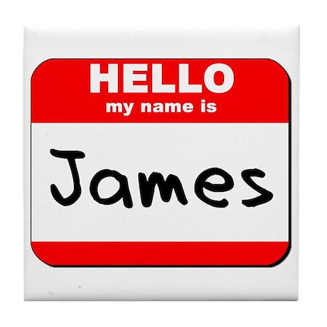 Hello my name is James Tile Coaster