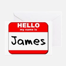 Hello my name is James Greeting Card