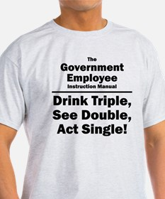 Government Employee T-Shirt