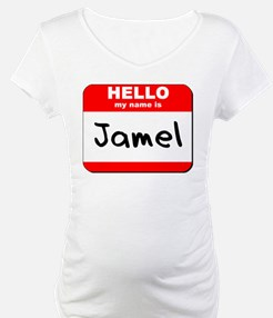 Hello my name is Jamel Shirt