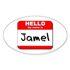 Hello my name is Jamel Oval Decal