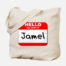 Hello my name is Jamel Tote Bag