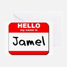 Hello my name is Jamel Greeting Card