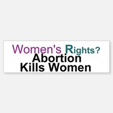 Abortion Kills Women 10 pack - Bumper Stickers