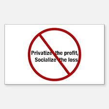 Privatize the Profit Rectangle Decal
