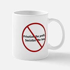 Privatize the Profit Mug