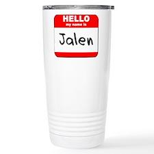 Hello my name is Jalen Travel Mug