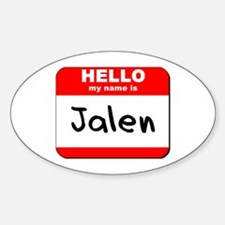 Hello my name is Jalen Oval Decal