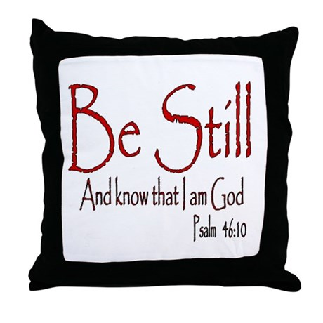 Be Still (2) Throw Pillow
