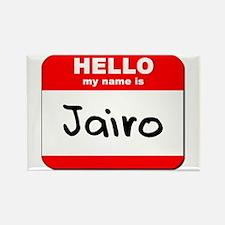 Hello my name is Jairo Rectangle Magnet