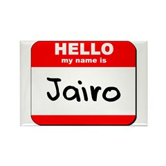 Hello my name is Jairo Rectangle Magnet (10 pack)