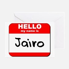 Hello my name is Jairo Greeting Card